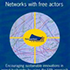 2007: Networks with Free Actors: Encouraging Sustainable Innovations in Animal Husbandry by Using the FAN Approach (Free Actors in Networks)